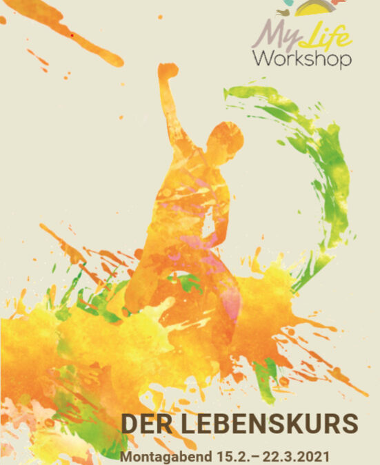 MyLife Workshop – Der Lebenskurs